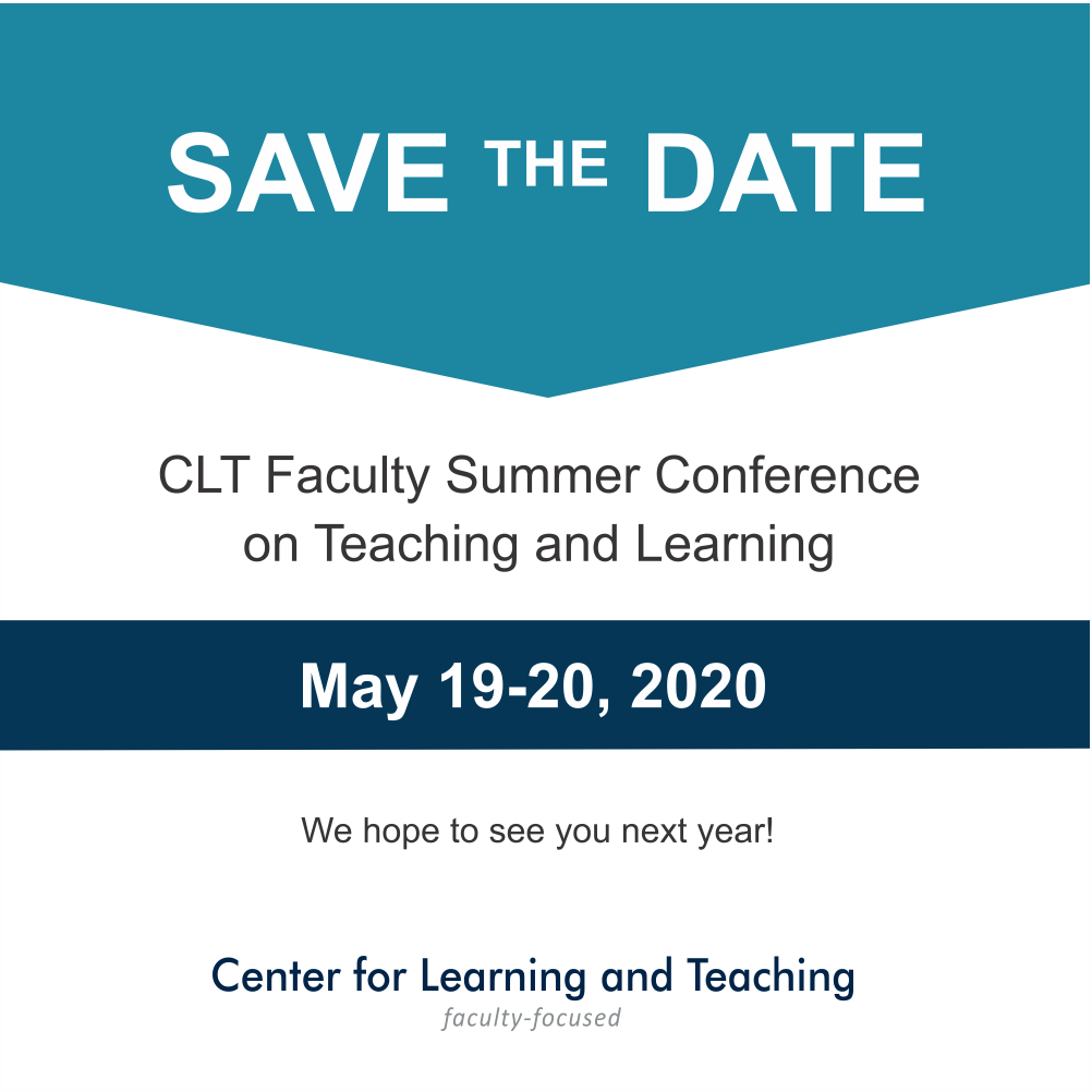 The 2019 Faculty Summer Conference. May 22-23. Ted Constant Convocation Center.
